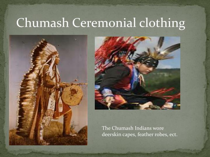 Chumash Ceremonial clothing
