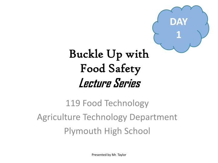 buckle up with food safety lecture series