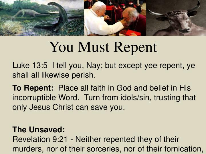 You Must Repent