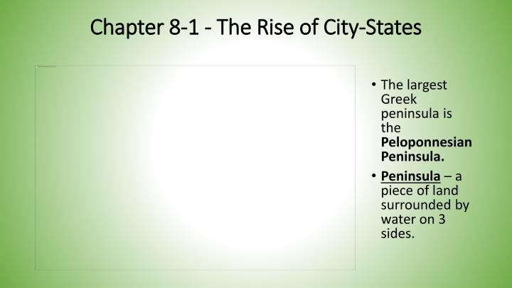 Chapter 8 1 the rise of city states