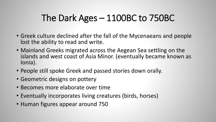 The Dark Ages – 1100BC to 750BC