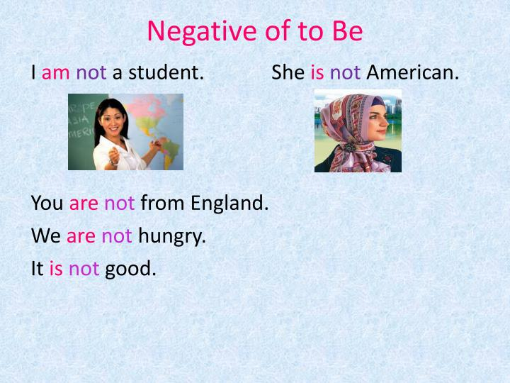 Negative of to Be