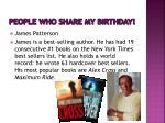 people who share my birthday3