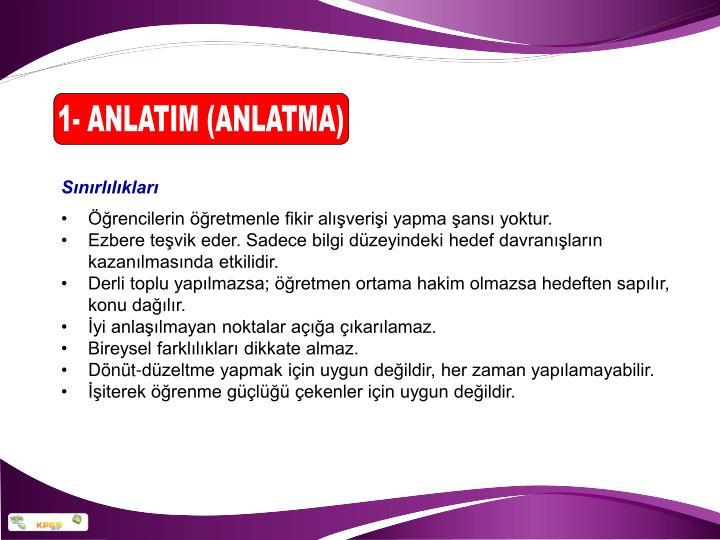 1- ANLATIM (ANLATMA)