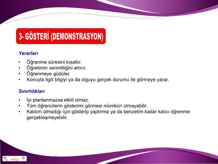 3- GÖSTERİ (DEMONSTRASYON)