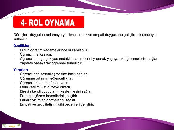 4- ROL OYNAMA