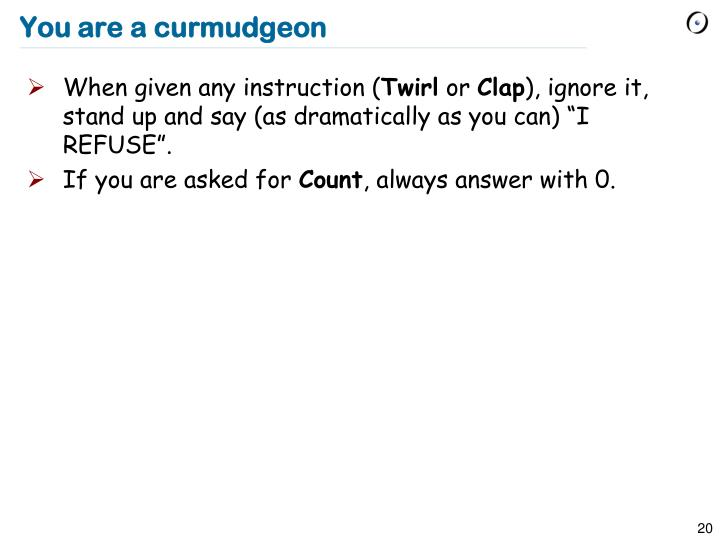 You are a curmudgeon