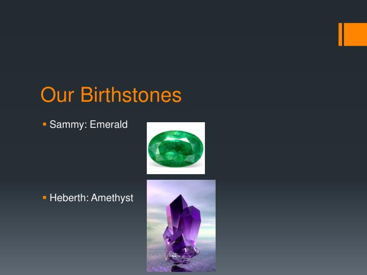Our Birthstones