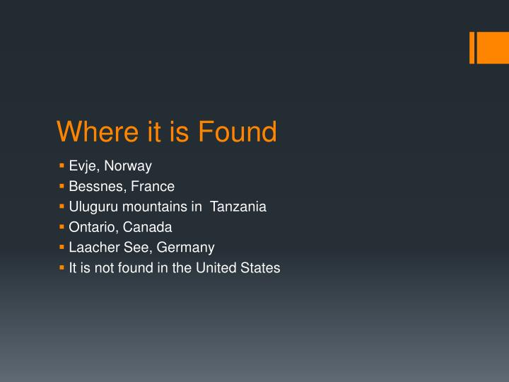 Where it is Found