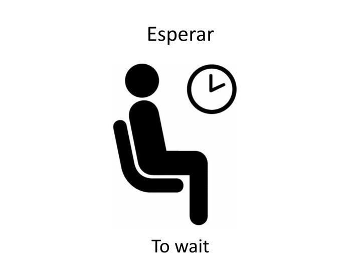 Esperar