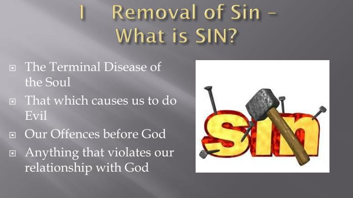 1Removal of Sin –