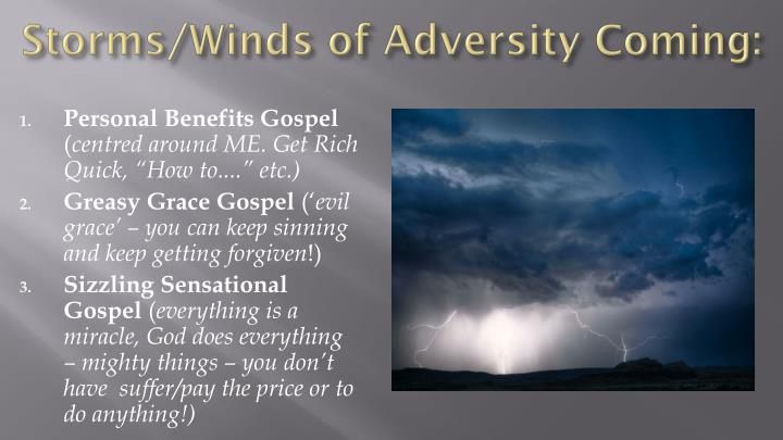 Storms/Winds of Adversity Coming: