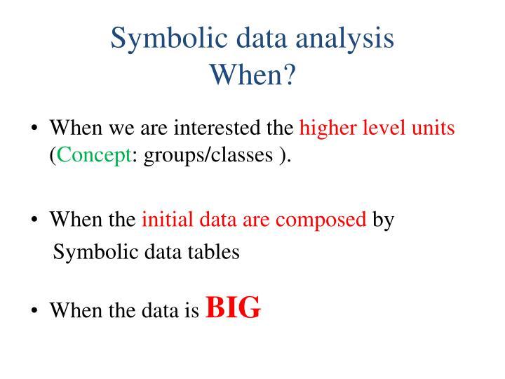 Symbolic data analysis