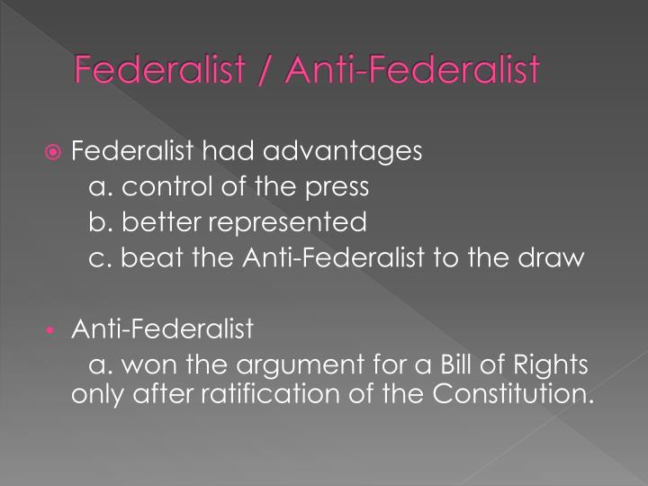 Federalist / Anti-Federalist