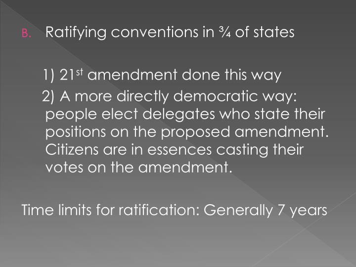 Ratifying conventions in ¾ of states