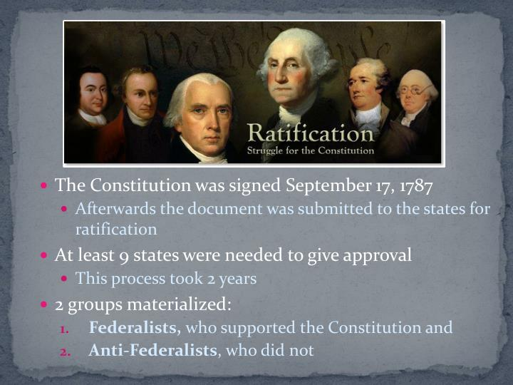 The Constitution was signed September 17, 1787