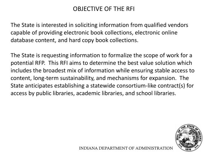 OBJECTIVE OF THE RFI