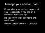 manage your advisor boss