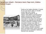 recalificare urban perimetrul istoric pia a unirii gr dina public foc ani