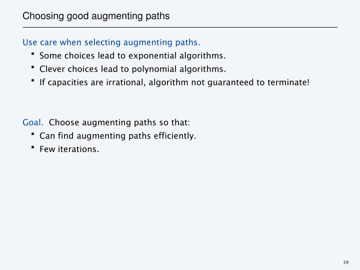 Choosing good augmenting paths