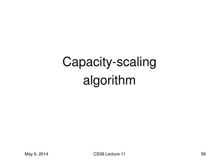 Capacity-scaling