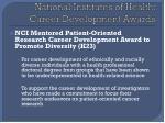 national institutes of health career development awards1