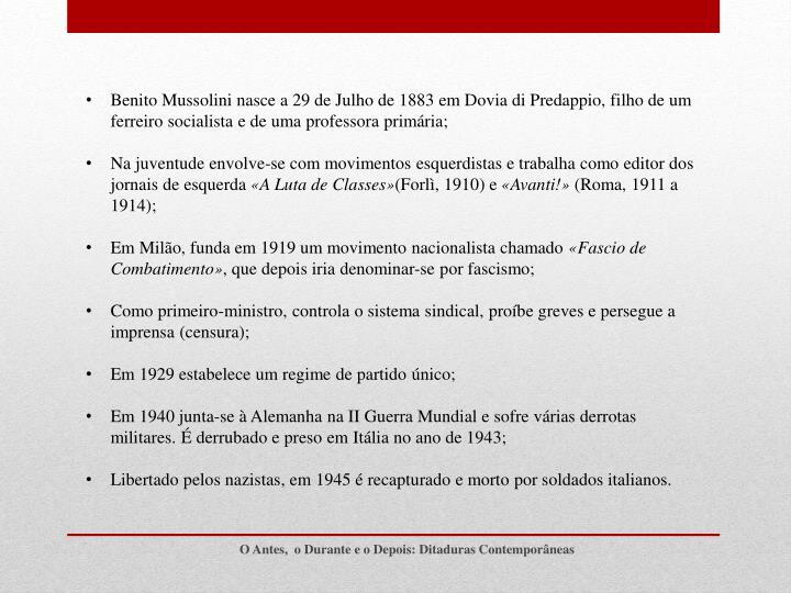 Benito Mussolini nasce a 29 de Julho de 1883
