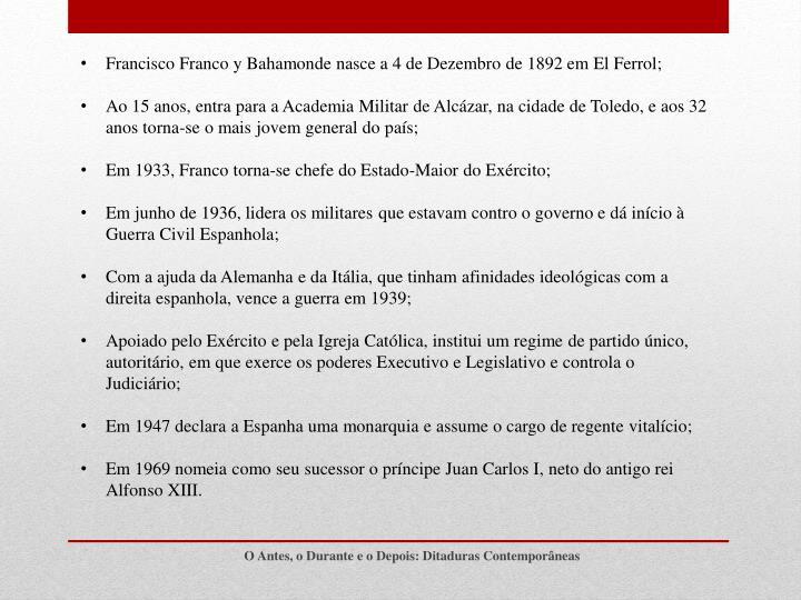 Francisco Franco y Bahamonde nasce a 4 de Dezembro de 1892 em El Ferrol;