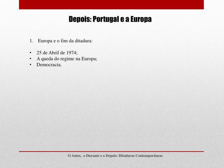 Depois: Portugal e a Europa