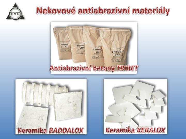 Nekovové antiabrazivní materiály