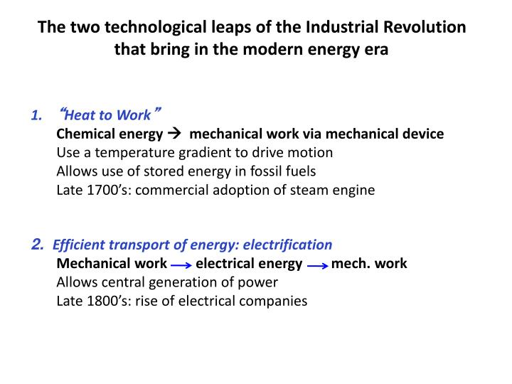 The two technological leaps of the Industrial Revolution that bring in the modern energy era