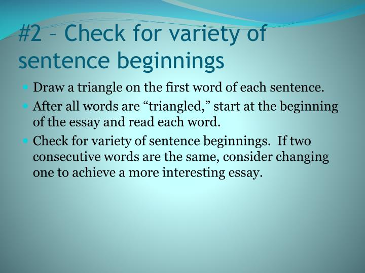 #2 – Check for variety of sentence beginnings