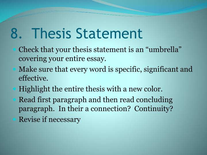 8.  Thesis Statement