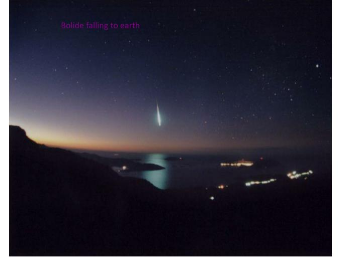Bolide falling to earth