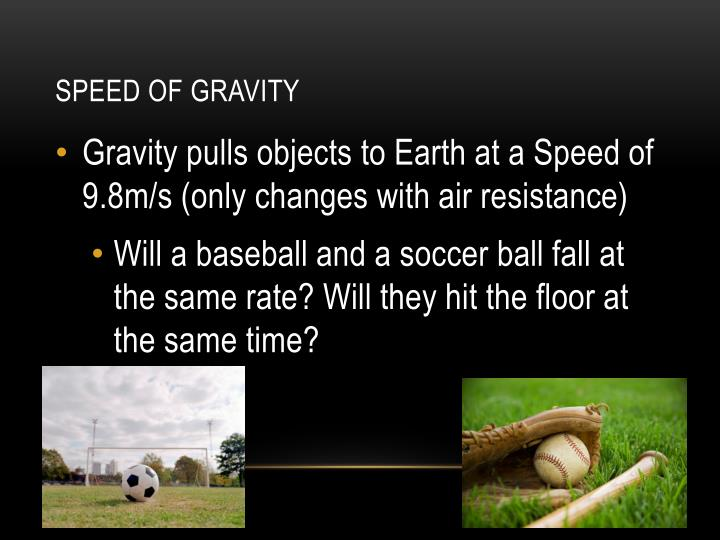 Speed of Gravity