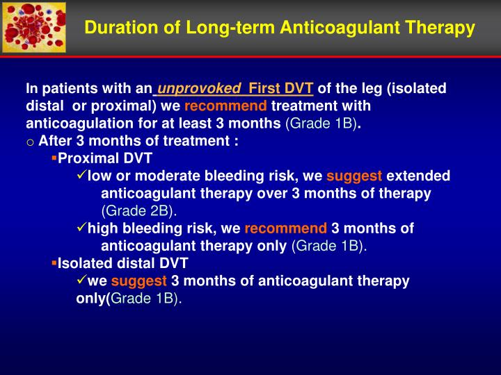 Duration of Long-term Anticoagulant Therapy