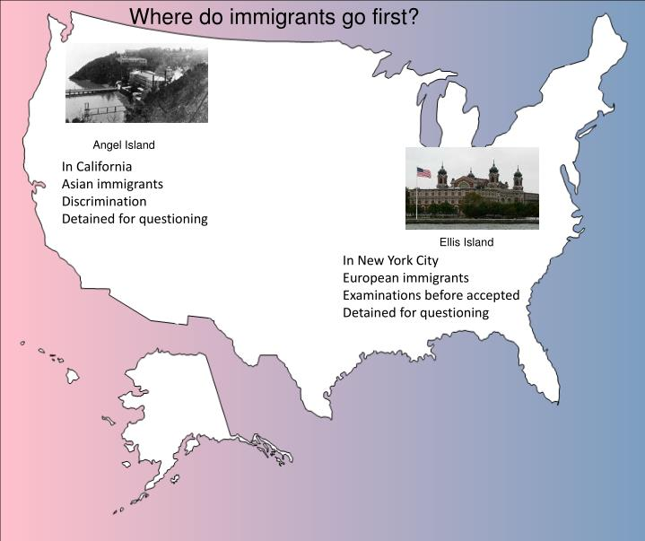 Where do immigrants go first?