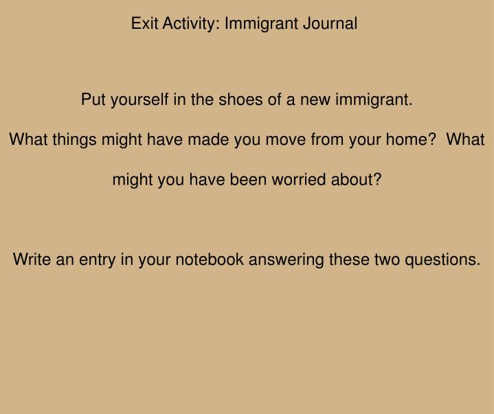 Exit Activity: Immigrant Journal
