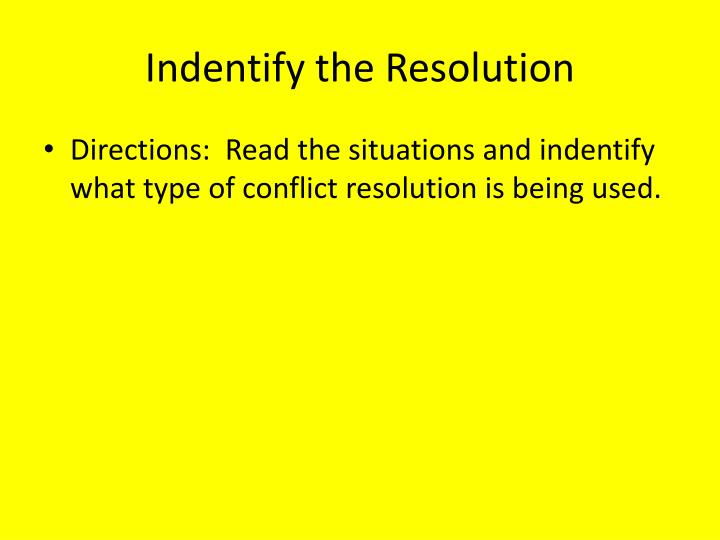 Indentify the Resolution