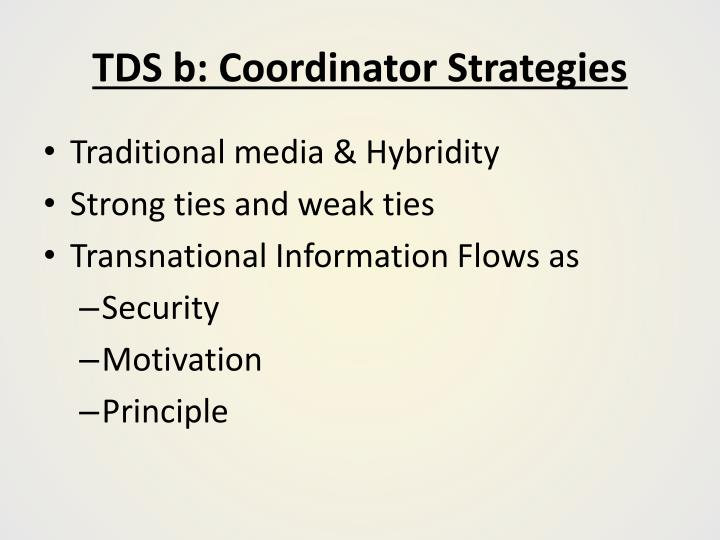 TDS b: Coordinator Strategies