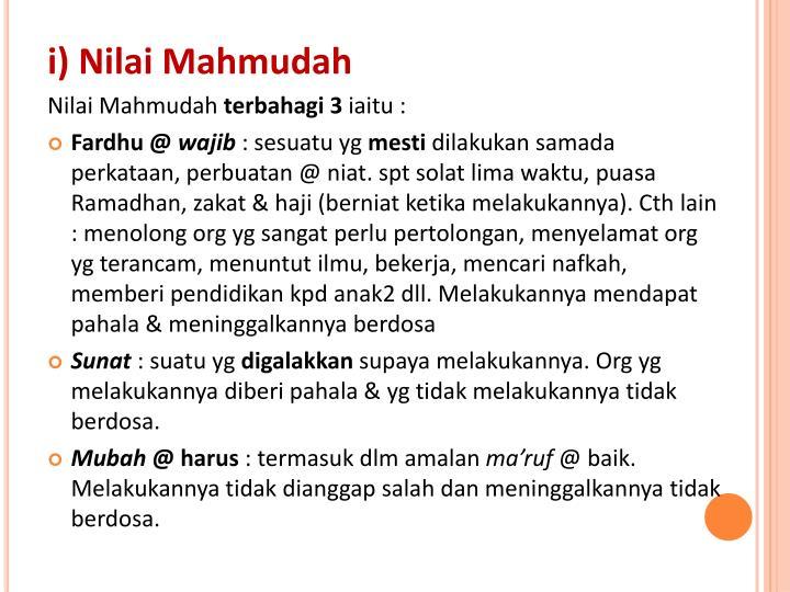 i) Nilai Mahmudah