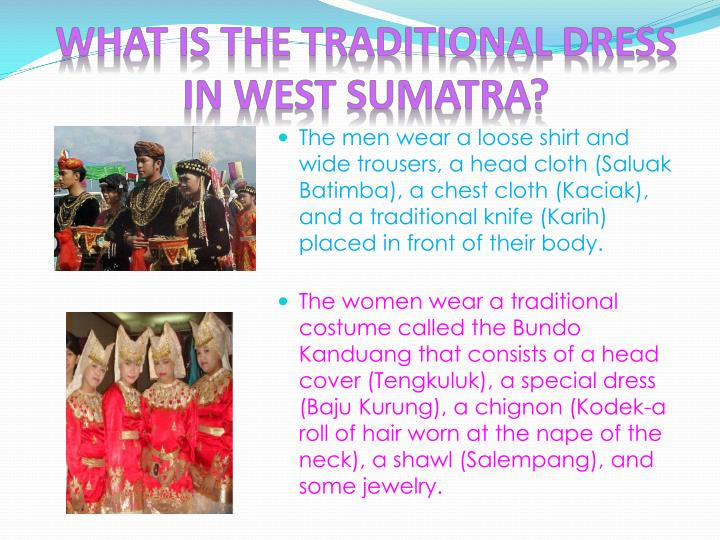 WHAT IS THE TRADITIONAL DRESS IN WEST SUMATRA?