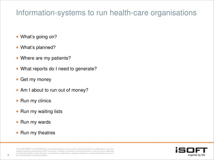 Information-systems to run health-care organisations