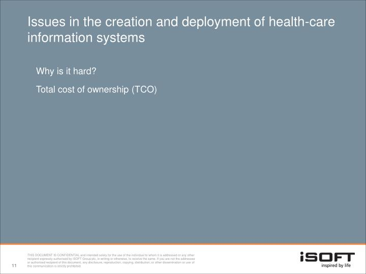 Issues in the creation and deployment of health-care information systems