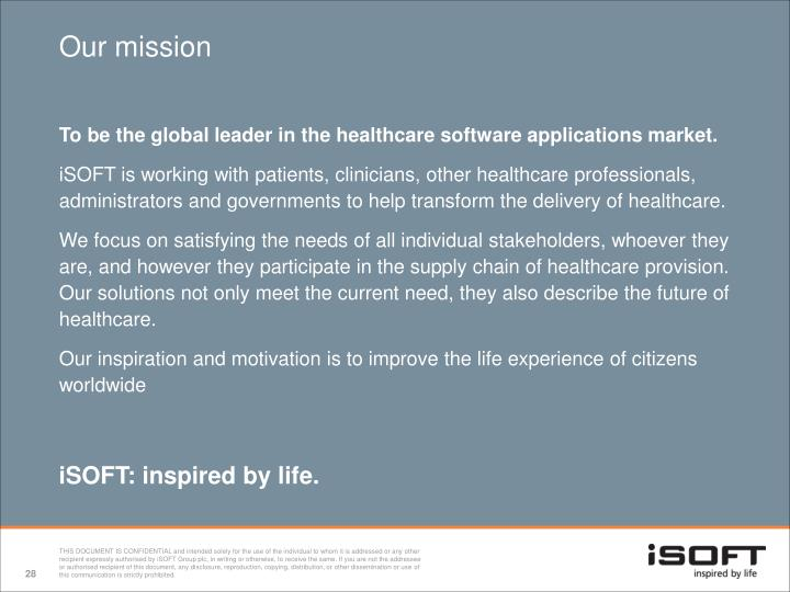 To be the global leader in the healthcare software applications market.