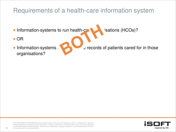 Requirements of a health-care information system