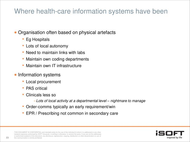 Where health-care information systems have been