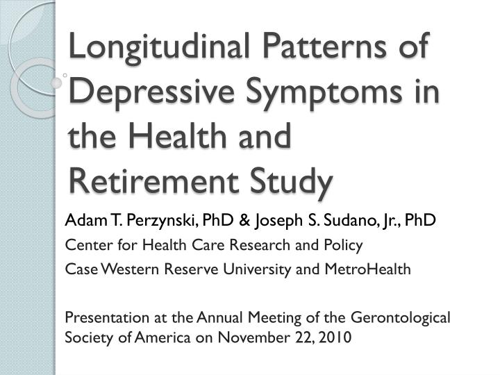 Longitudinal Patterns of Depressive Symptoms in the Health and Retirement Study