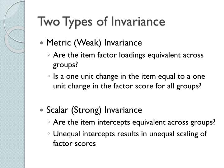 Two Types of Invariance