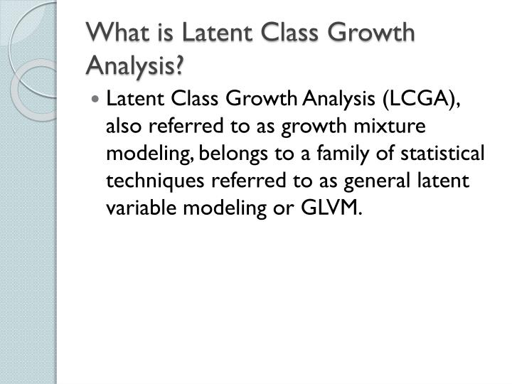 What is Latent Class Growth Analysis?